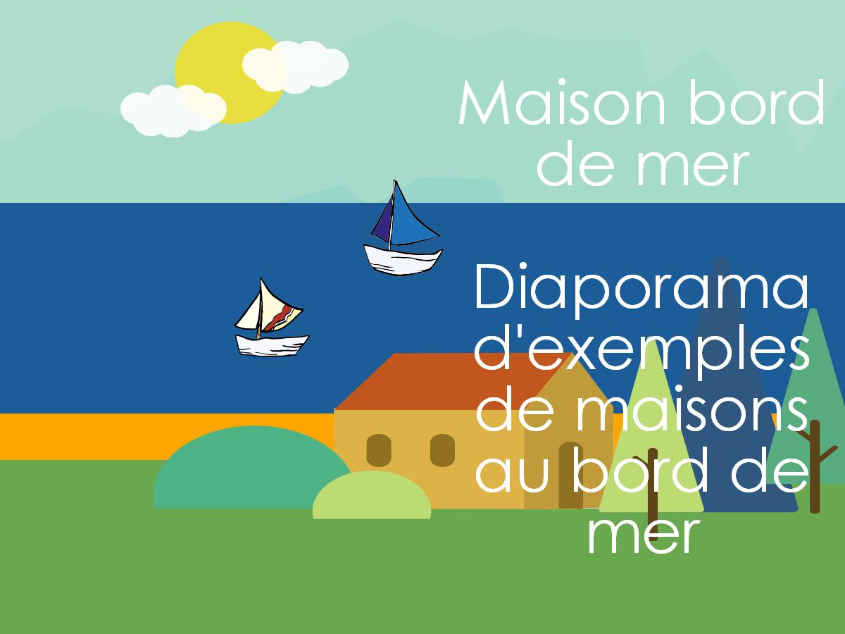 Maison bioclimatique les informations indispensables for Maison en bord de mer