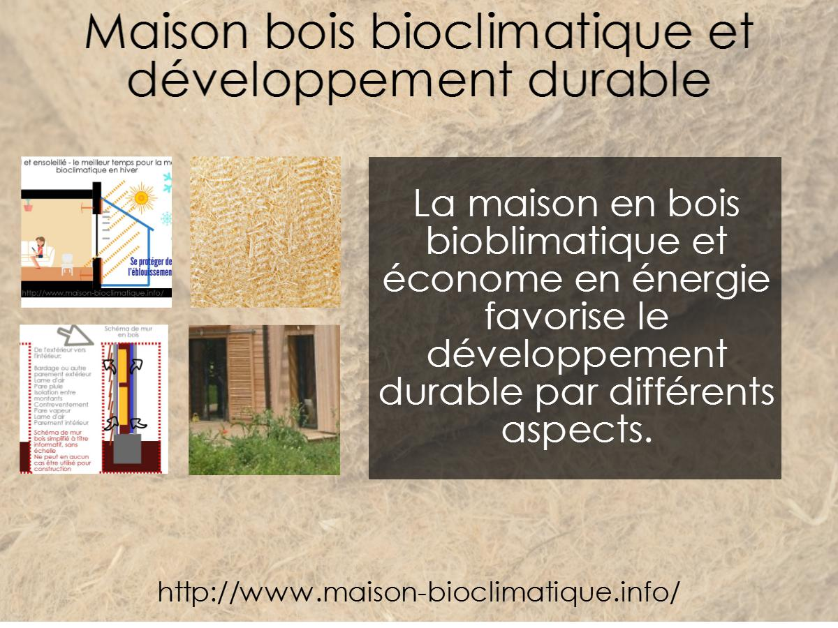 maison bois bioclimatique et d veloppement durable. Black Bedroom Furniture Sets. Home Design Ideas