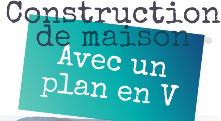maison bioclimatique plan en V (2)