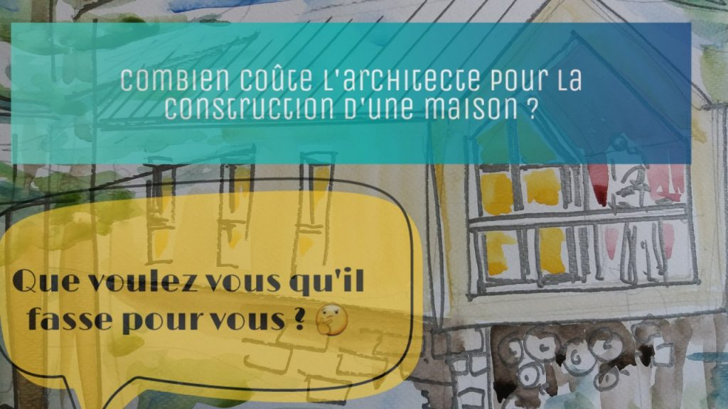 combien coute architecte construction maison